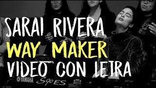 ''Way Maker'' Video con letra - SARAI & Buena Vida