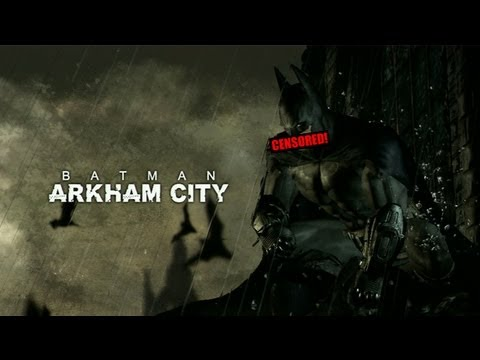 Inappropriate Censorship: ***man Arkham City
