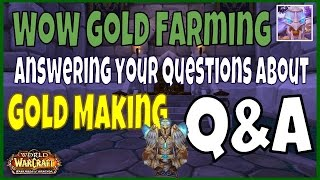 WoW Gold Farming 6.2.3 Q&A: Best Ways to Make Raw Gold in WoW