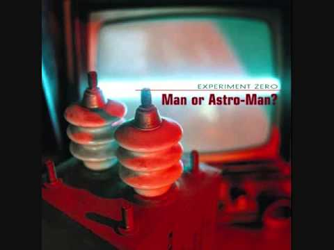 Man Or Astroman? - Experiment Zero LP