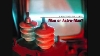 Man Or Astroman? - Experiment Zero LP