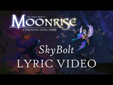 Moonrise: A Symphonic Metal Opera - SkyBolt Lyric Video