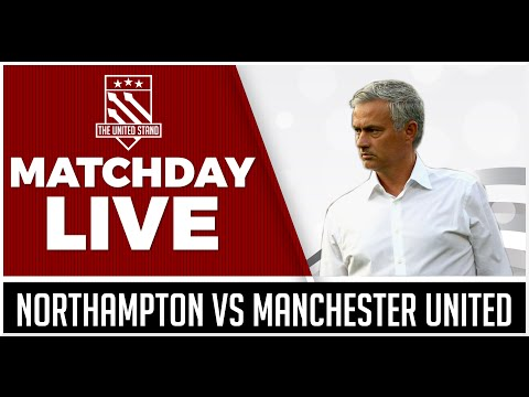 Northampton vs Manchester United LIVE STREAM WATCHALONG