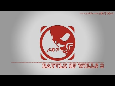 Battle Of Wills 3 by Jon Björk - [Action Music]