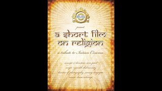 """a short film on religion"" ~ a tribute to Indian Cinema [HD Quality]"