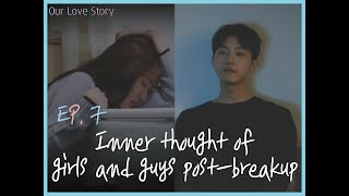 Inner Thoughts of Girls and Guys Post-breakup [Our Love Story] #7 ENG SUB • dingo kdrama