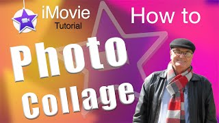 How to create a Photo Collage for iMovie 10.2 - iMovie training