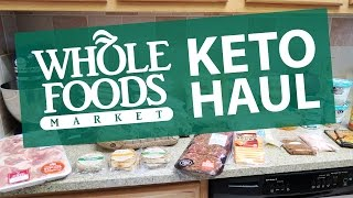 whole foods keto grocery haul   ketogenic diet   low carb high fat