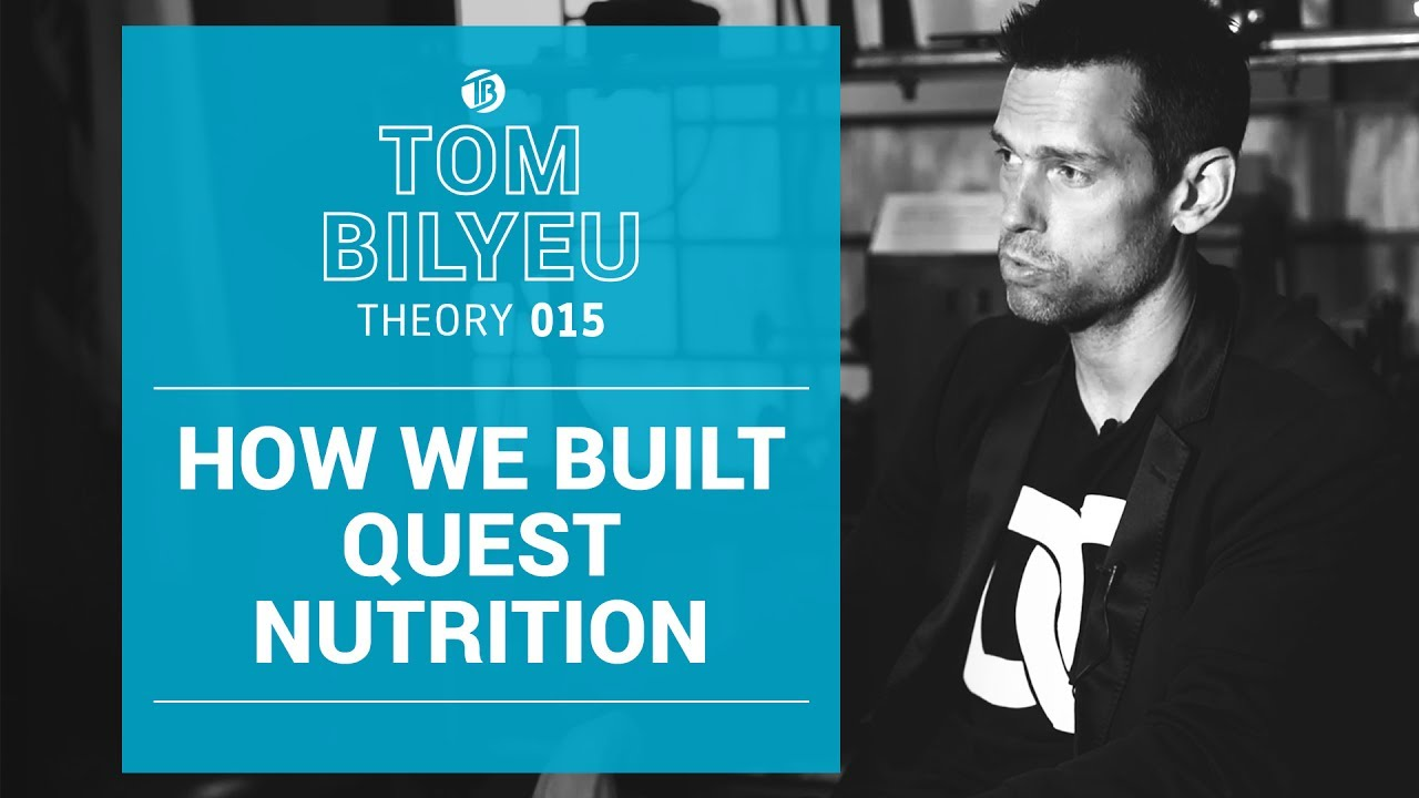How We Built Quest Nutrition into a Billion Dollar Business   Hustle Con   Tom Bilyeu Theory 015
