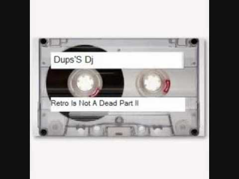 Dup'S Dj For ''Retro Is Not A Dead Radio'' Part II