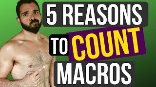 Counting Macros: 5 Reasons to START NOW (2019)| NextLevelWarrior.com