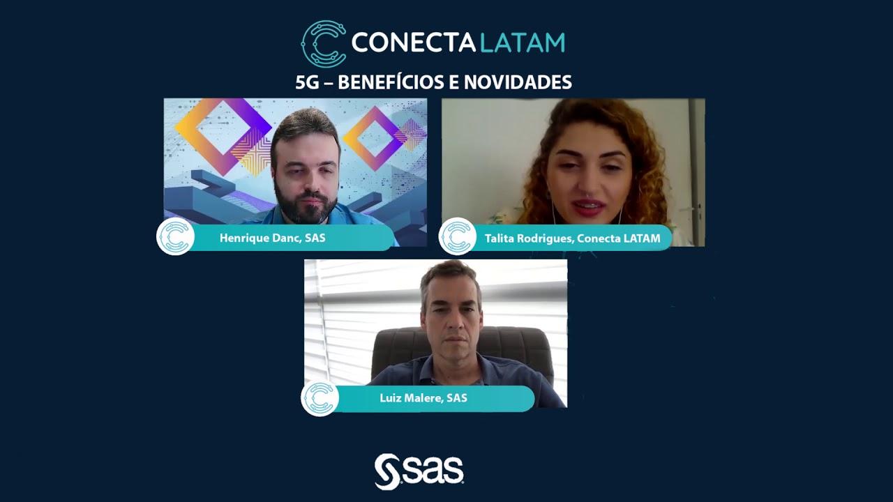 Conectalk#29 - Análise SAS sobre o 5G: benefícios e novidades