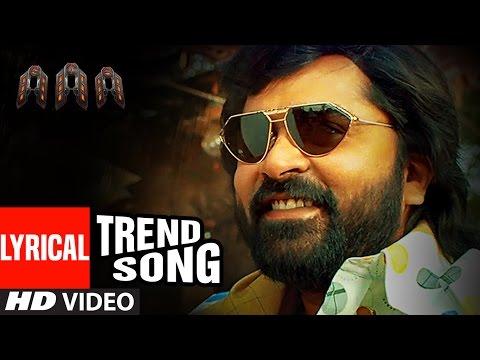 AAA || Trend Song || STR, Shriya Saran, Tamannaah || Yuvan Shankar Raja, Adhik Ravichandran