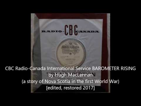 CBC Radio Canada Barometer Rising (a story of Nova Scotia in the first world war) 1960