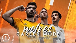 FIFA 19 WOLVES CAREER MODE!!! | JOURNEY BEGINS! + FIRST SIGNINGS [#1]