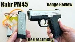Kahr PM45 - Range Review - TheFireArmGuy