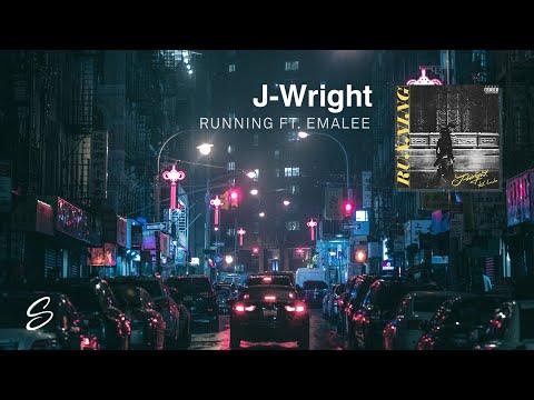 J-Wright - Running (ft. Emalee) (Prod. Kontrabandz)