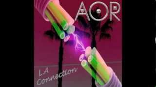 "AOR ""L A Connection"" - Official 4 Tracks Promo Sampler -"