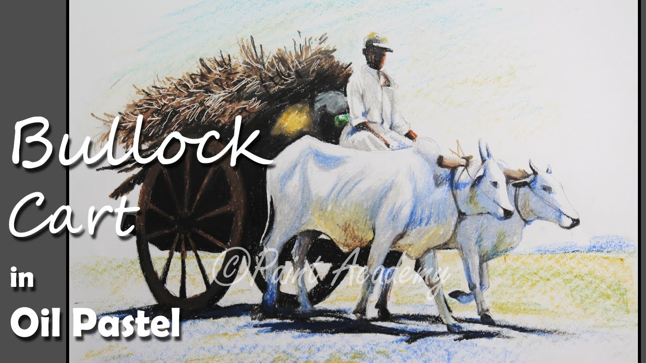 How to paint bullock cart in oil pastel step by step