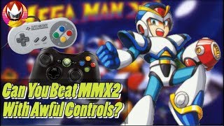 Mega Man X2 Completed with Two Bad Controllers - Highlights -