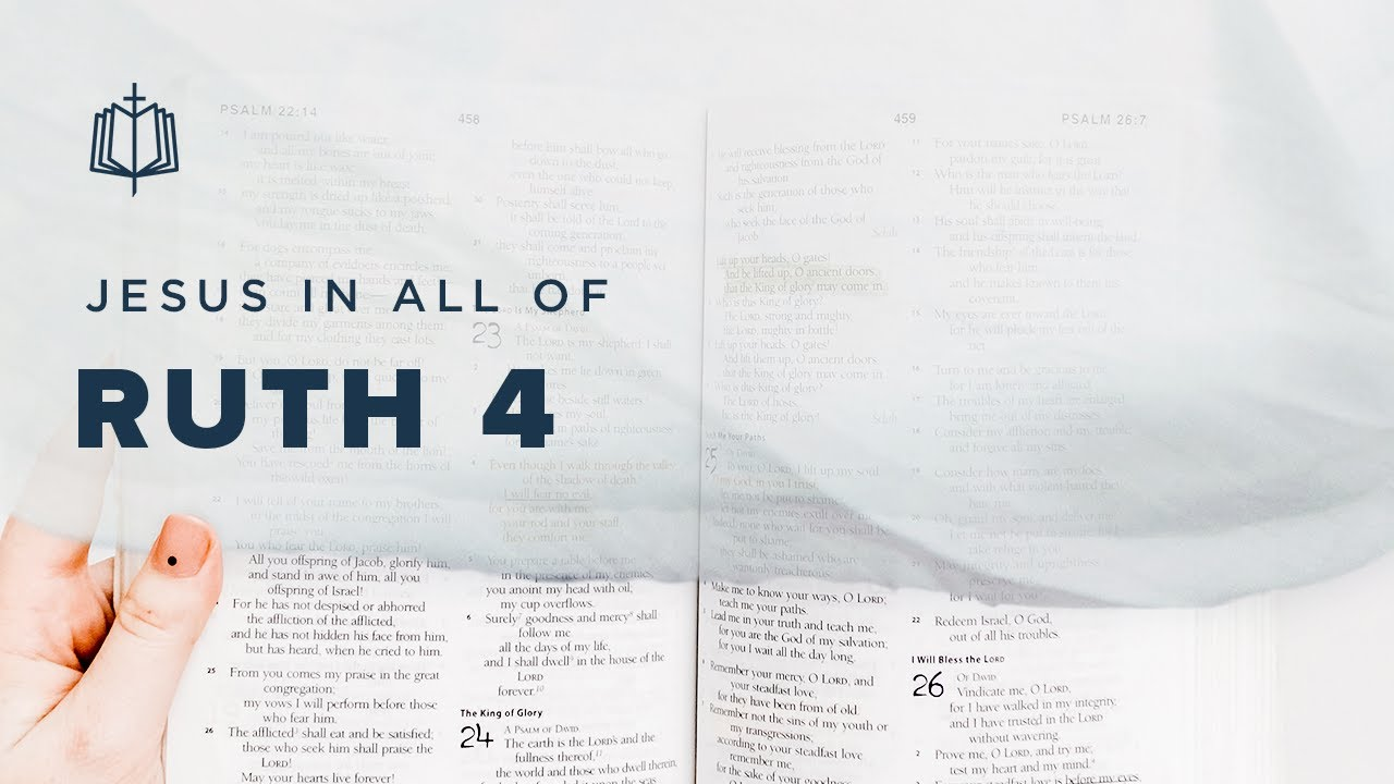 REDEMPTION | Bible Study | Ruth 4