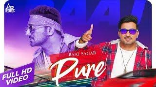 Pure Full HD Raaj Sagar New Punjabi Songs 2020 Punjabi Songs Jass Records