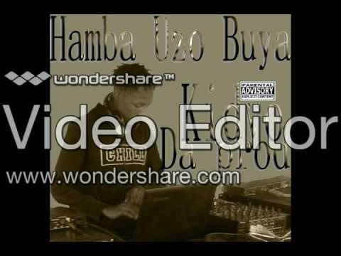 Hamba Uzo BuyaOriginal MixD S B 2017 new hit