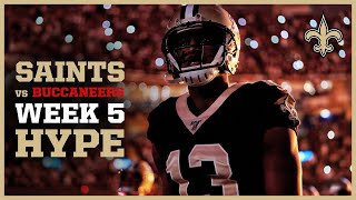 Saints vs Buccaneers Week 5 Hype Video | New Orleans Saints Football