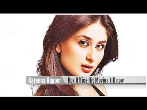 Top 10 Best Kareena Kapoor Khan Box Office Hit Movies List