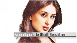 Top 10 Best Kareena Kapoor Khan Box Office Hit Movies List