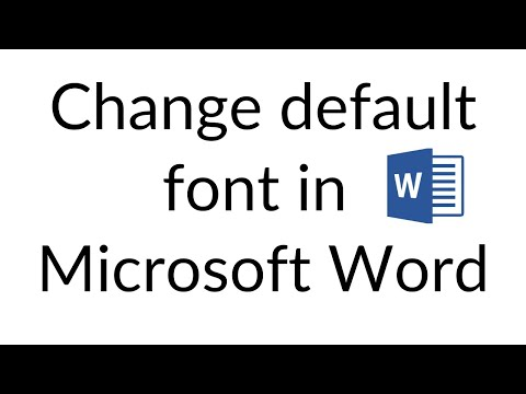 How to change default font in MS WORD 2007,2010,2013 to