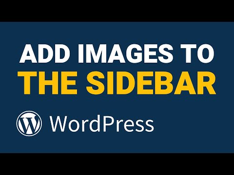 Adding Images to WordPress Sidebar in SECONDS! – 2 Different Methods!