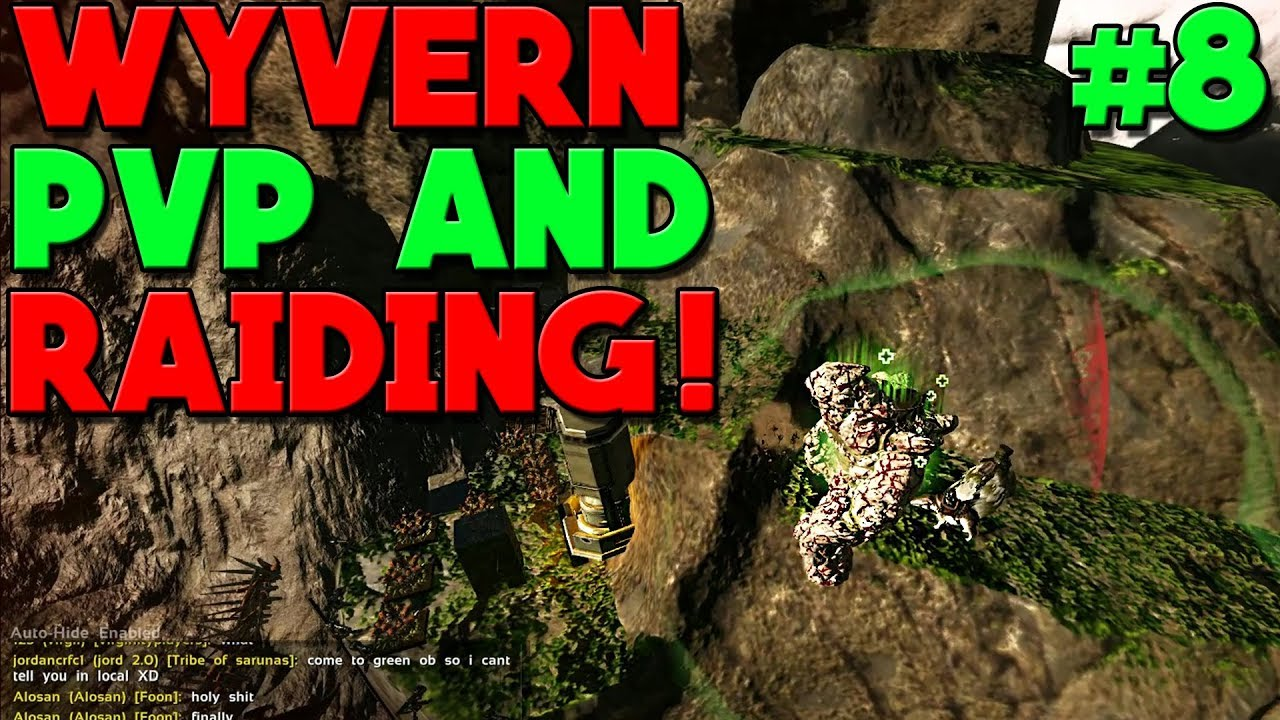 - DAMN THIS WYVERN PVP HELLA GOOD YO! - DAY 8 - NEW ARK VALGUERO MTS: 3 MAN  SERVERS!