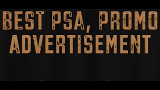 Best PSA, Promo, Advertisement