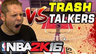 1v1 TRASH TALKERS on NBA 2K16 MYCOURT - TRASH TALKER CHALLENGE
