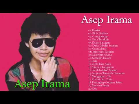 Asep Irama ♥ Full Album ♥ Tembang Kenangan ♥ Lagu Dangdut Lawas Nostalgia 80an-90an Terpopuler