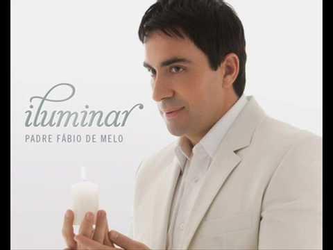 Lançamento - iluminar - Viver pra mim é Cristo - Padre Fábio de Melo Com Part. Esp. André Leonno