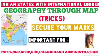 TRICKS   INDIAN STATES WITH INTERNATIONAL BORDERS   GEOGRAPHY THROUGH MAPS   