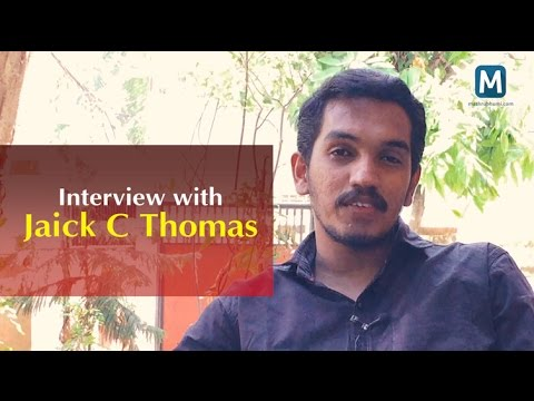 Exclusive interview with Jaick C Thomas | Mathrubhumi.com