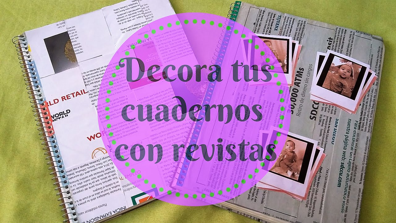 C 243 Mo Decorar Cuadernos Con Revistas Youtube