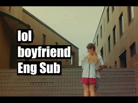 lol -  boyfriend [Eng Sub] (Popteen Version MV)