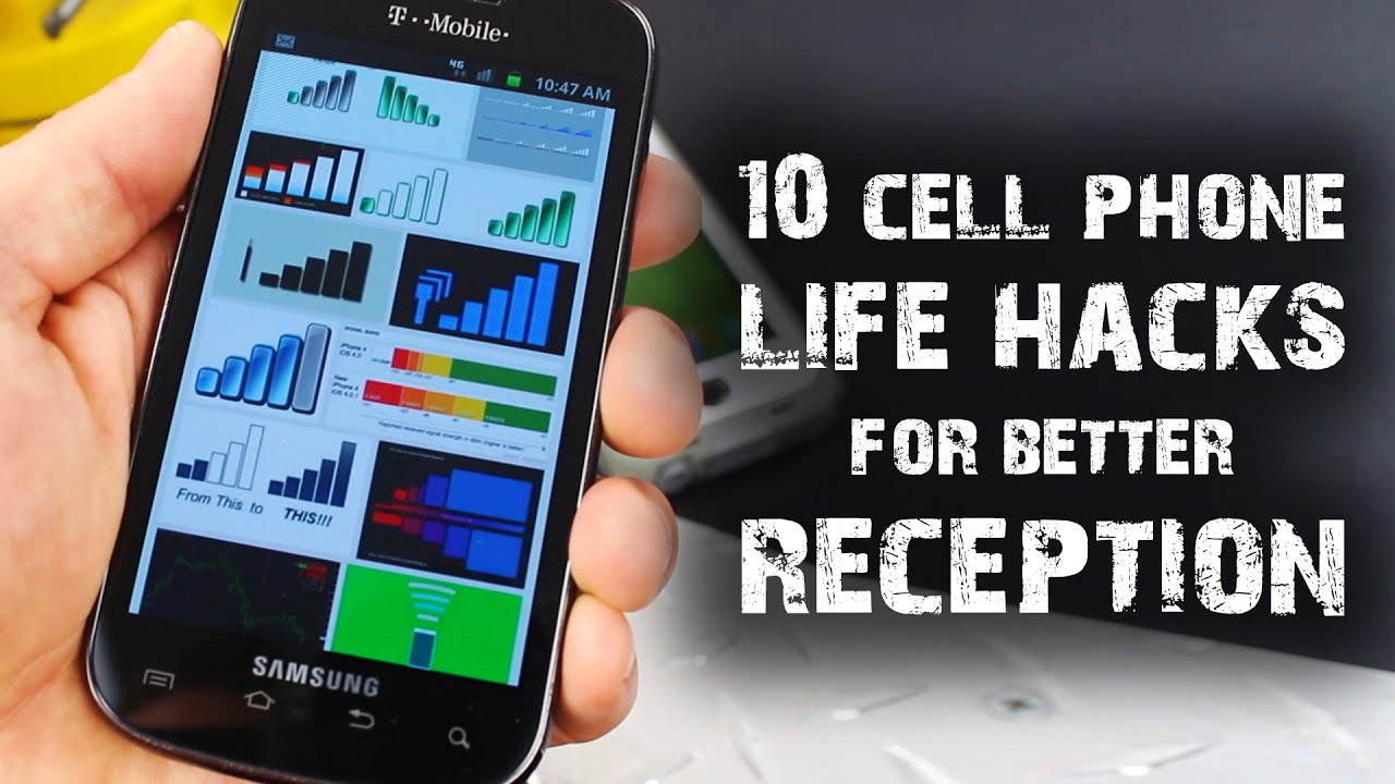 10 Cell Phone Life Hacks, For Better Reception