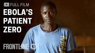 Ebola's Patient Zero, The Child at the Epidemic's Start | FRONTLINE