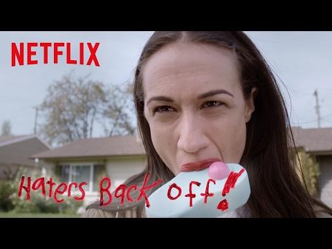 Haters Back Off | Trailer [HD] | Netflix