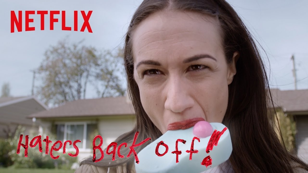 Haters Back Off Trailer Hd Netflix