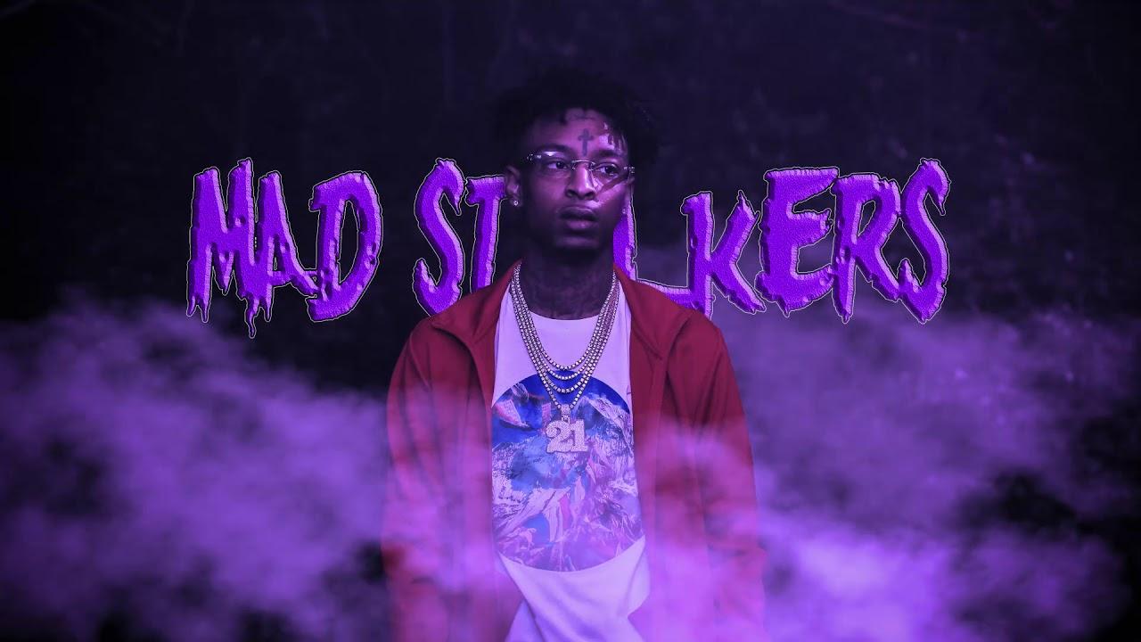 Download 21 Savage - Mad Stalkers