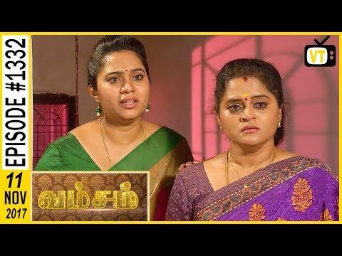 Vamsam - வம்சம் | Tamil Serial | Sun TV |  Epi 1332 | 11/11/2017 | Vision Time