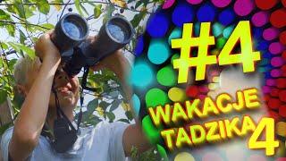 Wakacje Tadzika 2020 - Odcinek 4