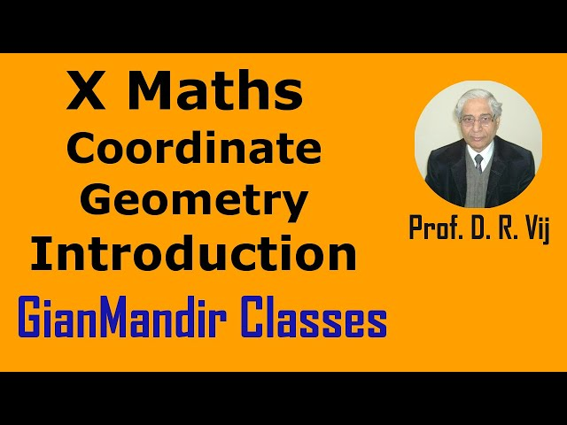 X Maths | Coordinate Geometry | Introduction by Preeti Ma'am