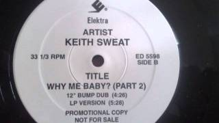 "Keith Sweat Feat. LL Cool J - Why Me Baby? (Part 2) (12"" Bump Dub)"